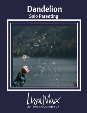 Dandelion – Solo Parenting ONLINE CLASS