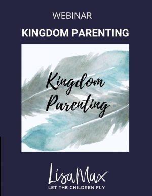 Kingdom Parenting WEBINAR